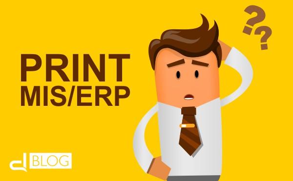 Conosci il Print MIS/ERP?