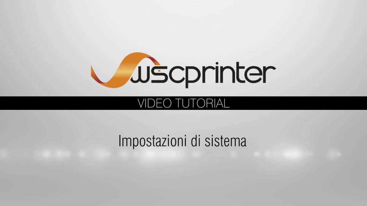 Wsc Printer - Impostazioni di sistema