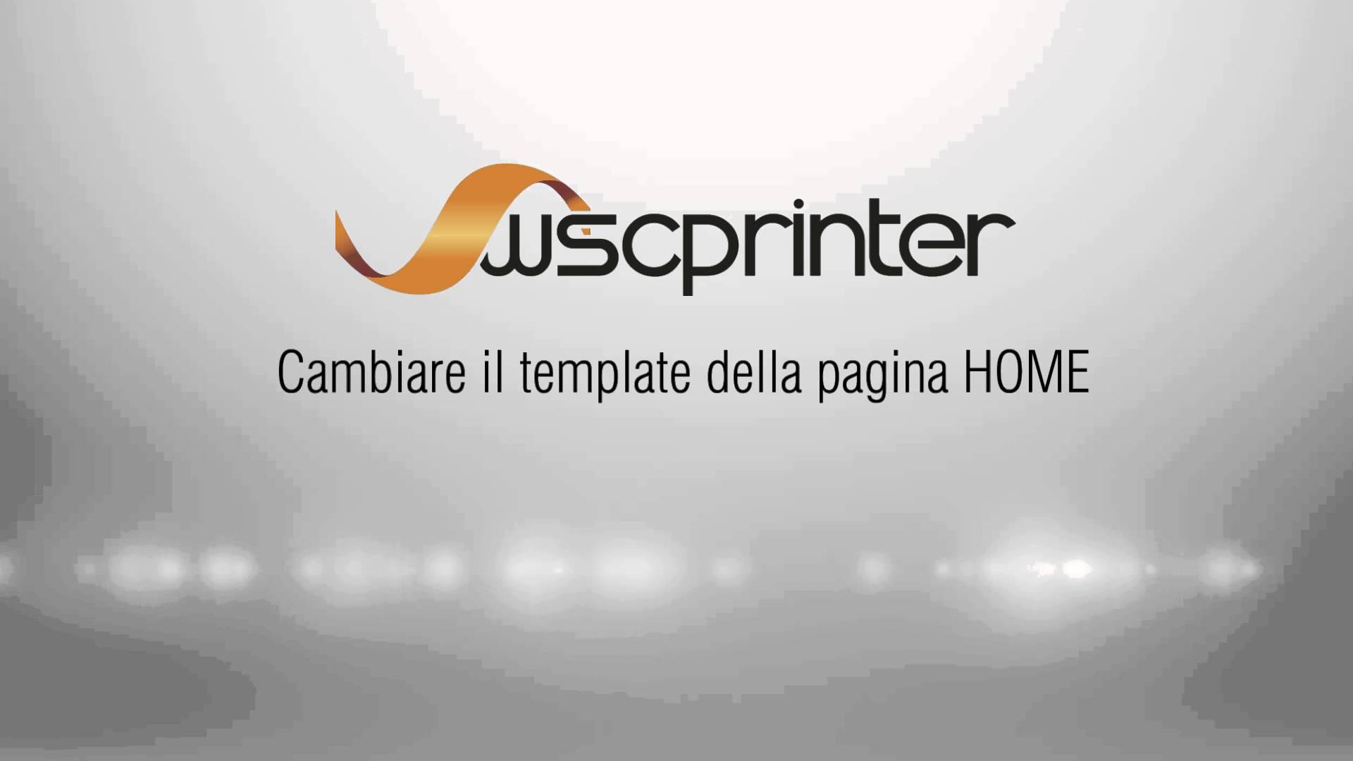 Wsc Printer - Personalizza Skin e Template Home Page